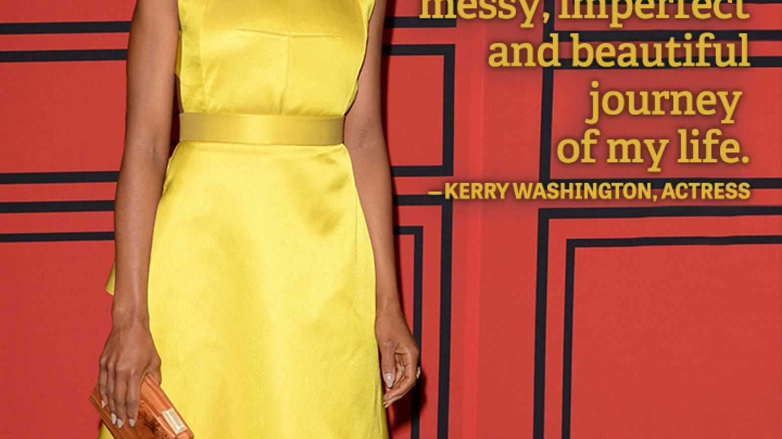 Positive Quote_Kerry Washington messy imperfect life