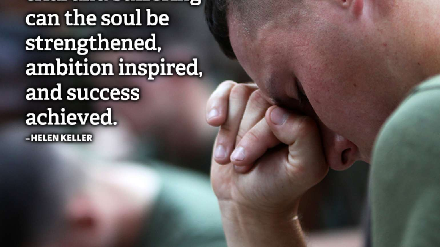 Success quote Helen Keller character ease quiet trail suffering strength ambition success
