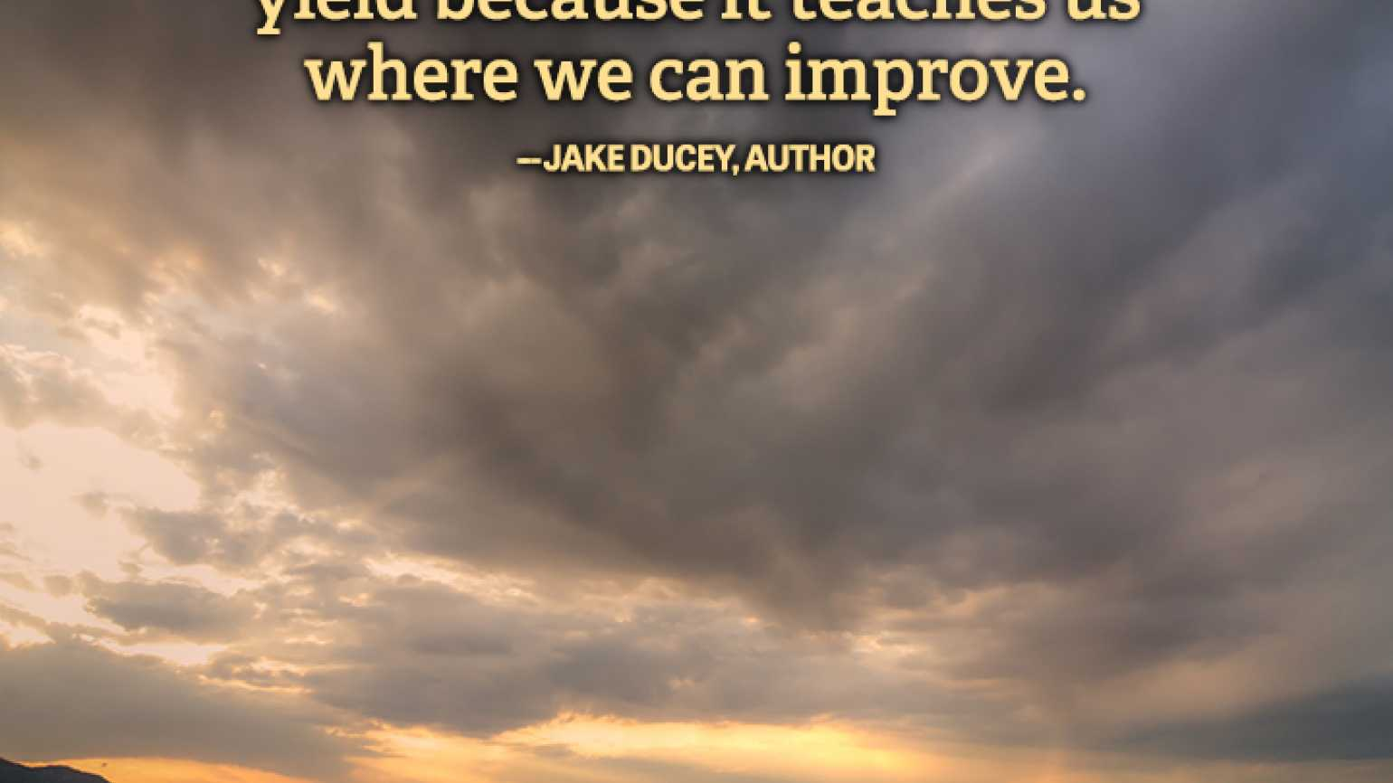 Perseverance Graphic Quote Jake Ducey failure weather