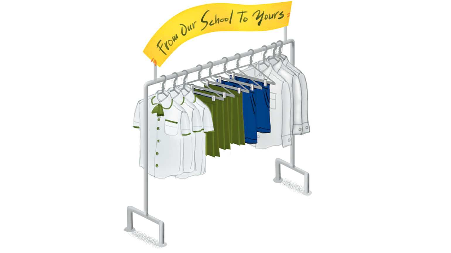A rack of school uniforms with a banner that reads 'From Our School To Yours'