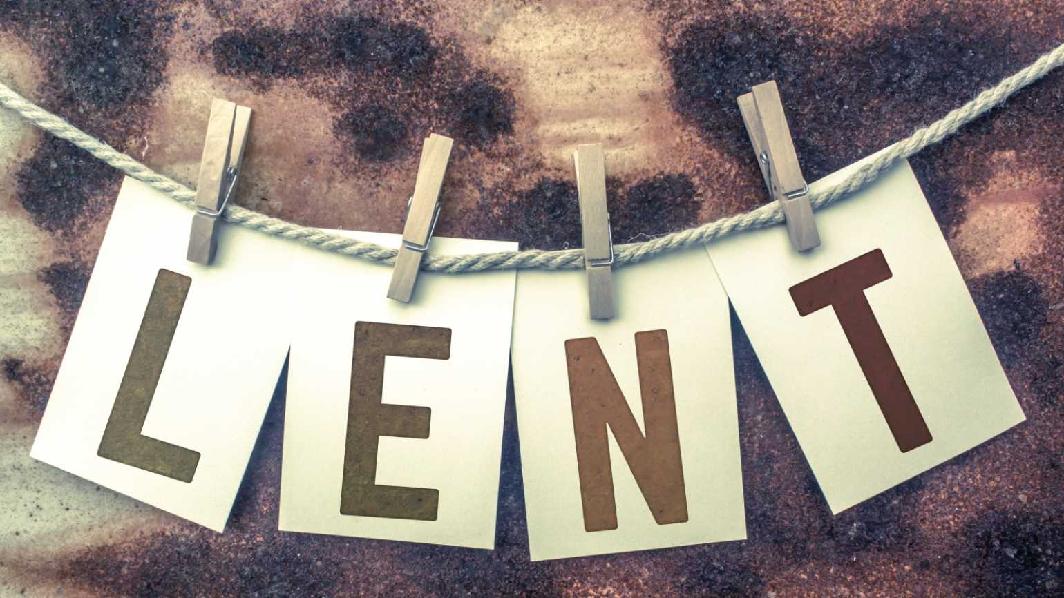 Lent: A Time to Recharge, Renew & Draw Closer to God