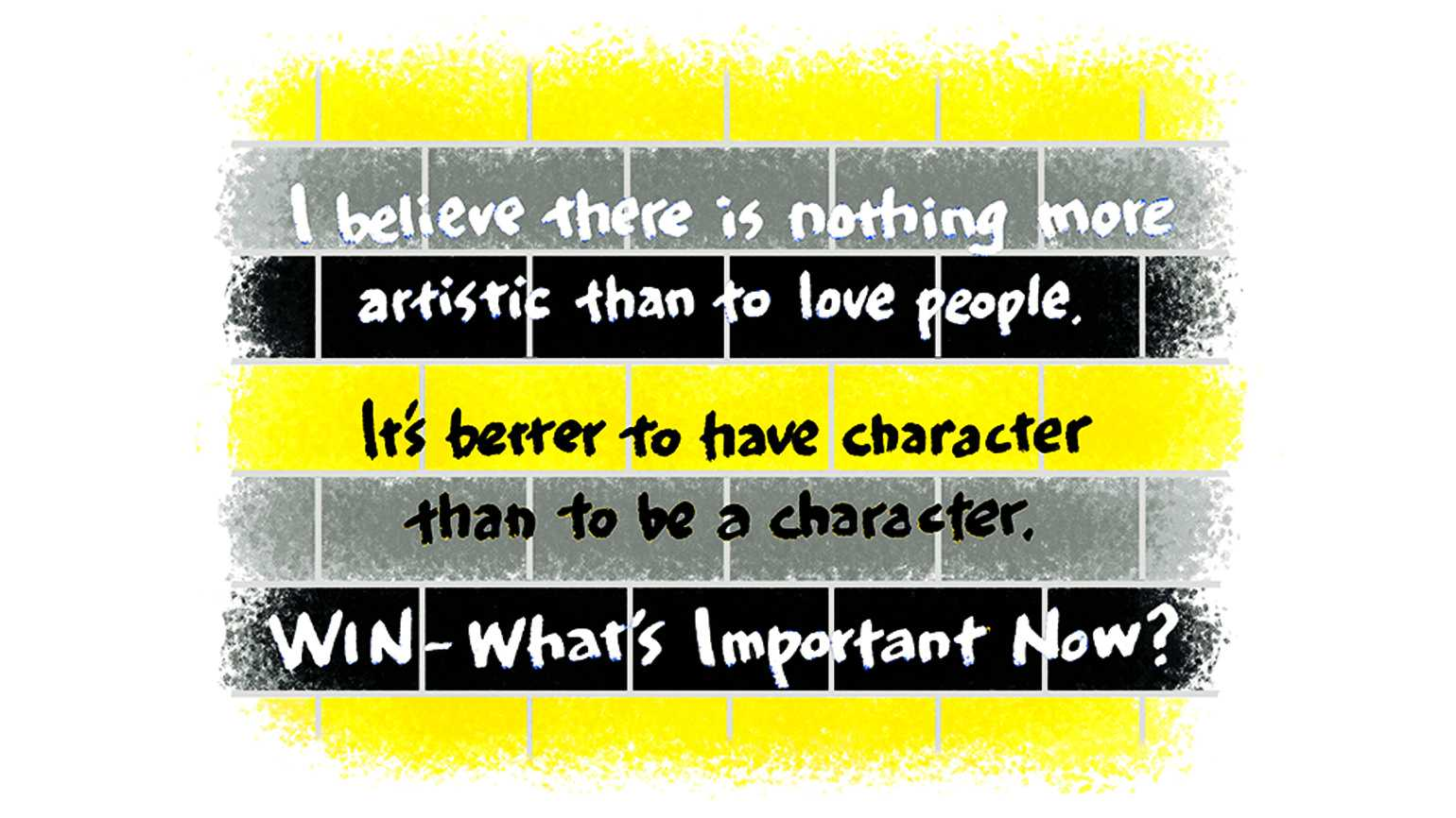 An illustration of a few inspiring quotes written on a yellow and black brick wall