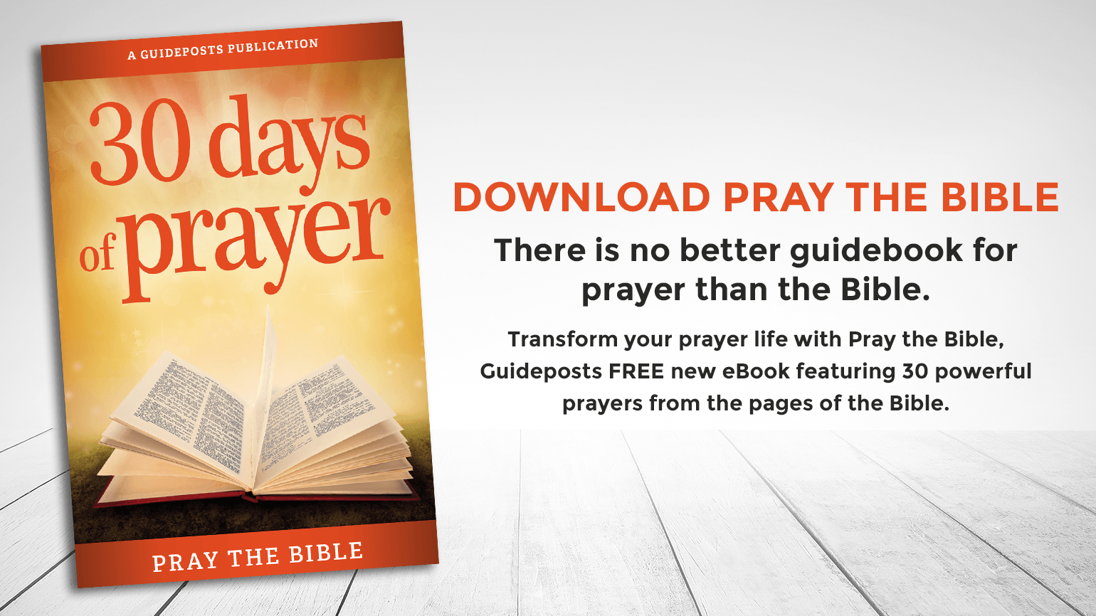 5 Powerful Prayers from the Bible | Guideposts