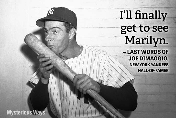 Guideposts: Joe Dimaggio--I'll finally get to see Marilyn