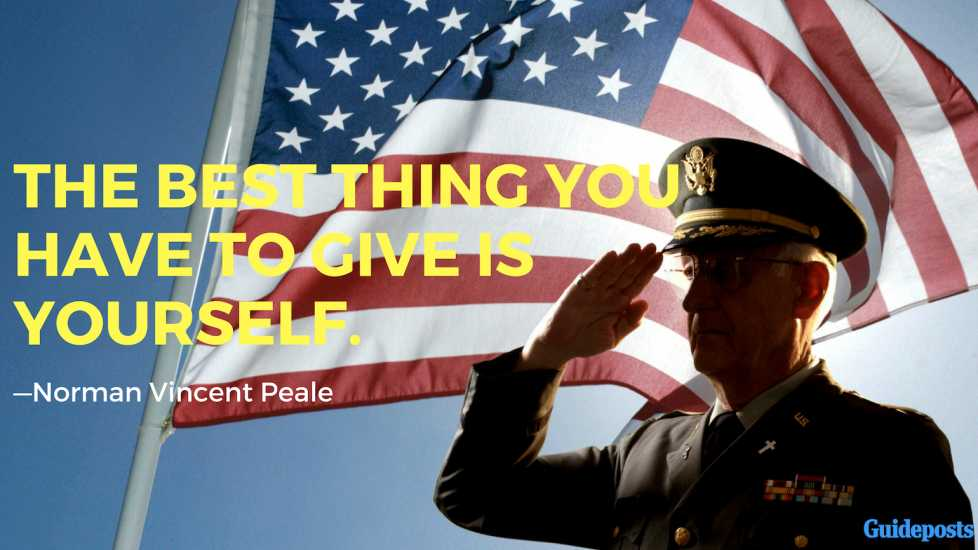 The best thing you have to give is yourself.—Norman Vincent Peale