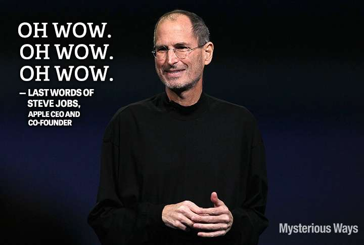 Guideposts: Steve Jobs, Apple CEO and co-founder--Oh wow! Oh wow! Oh wow!