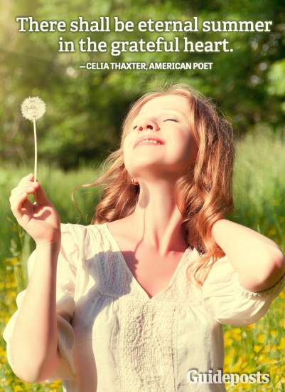 Guideposts: There shall be eternal summer in the grateful heart.—Celia Thaxter, American poet
