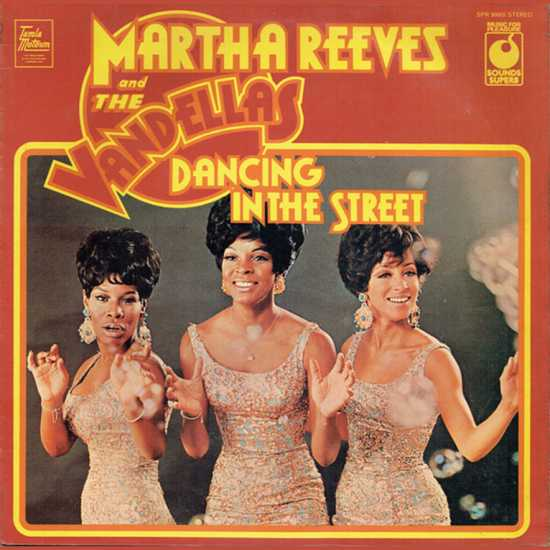 Dancing in the Street By Martha and the Vandellas