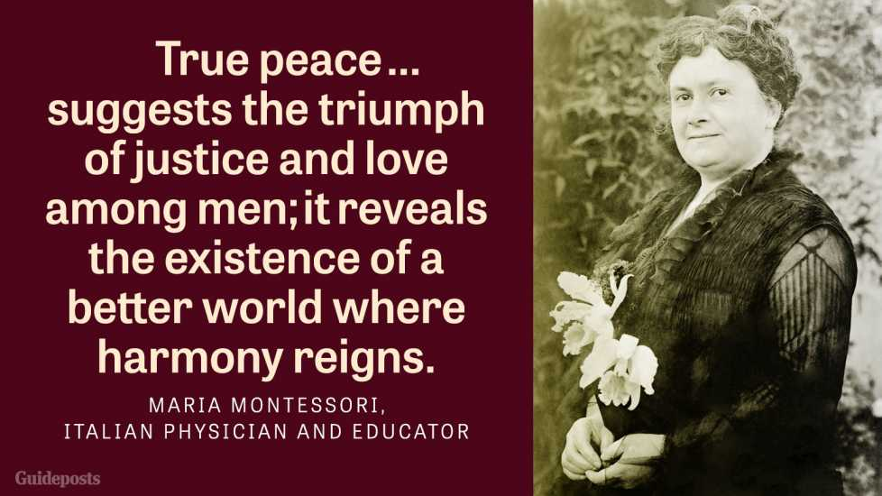 True peace...suggests the triumph of justice and love among men; it reveals the existence of a better world where harmony reigns.