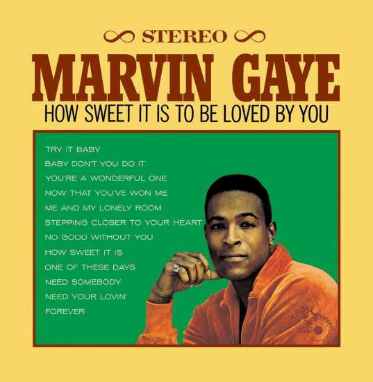 How Sweet It Is (To Be Loved By You) By Marvin Gaye