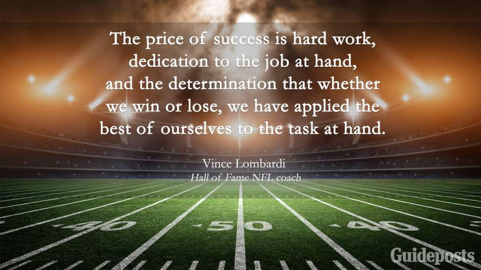 Inspiring Labor Day Quotes: The price of success is hard work, dedication to the job at hand, and the determination that whether we win or lose, we have applied the best of ourselves to the task at hand. Vince Lombardi Better Living Life advice
