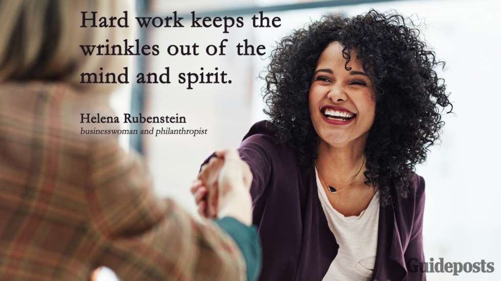 Inspiring Labor Day Quotes: Hard work keeps the wrinkles out of the mind and spirit. Helena Rubenstein better living life advice