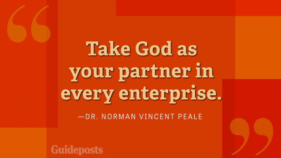 Take God as your partner in every enterprise.