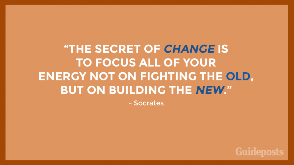 """The secret of change is to focus all of your energy not on fighting the old, but on building the new."" – Socrates"