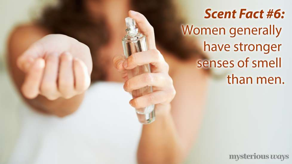 Women generally have stronger sense of smell than men