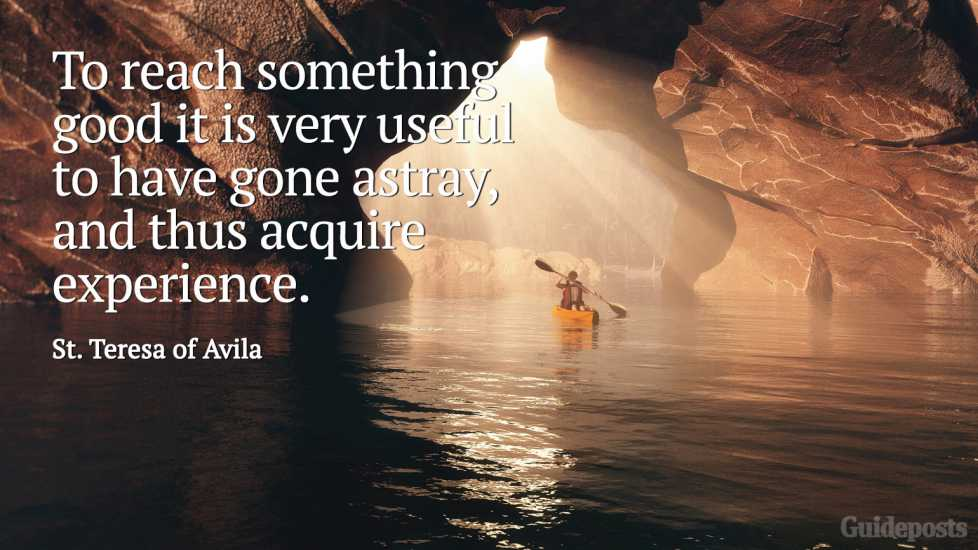 To reach something good it is very useful to have gone astray, and thus acquire experience.
