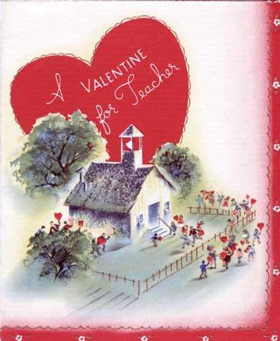 Guideposts: A vintage valentine with an old-fashioned schoolhouse pictured on it.