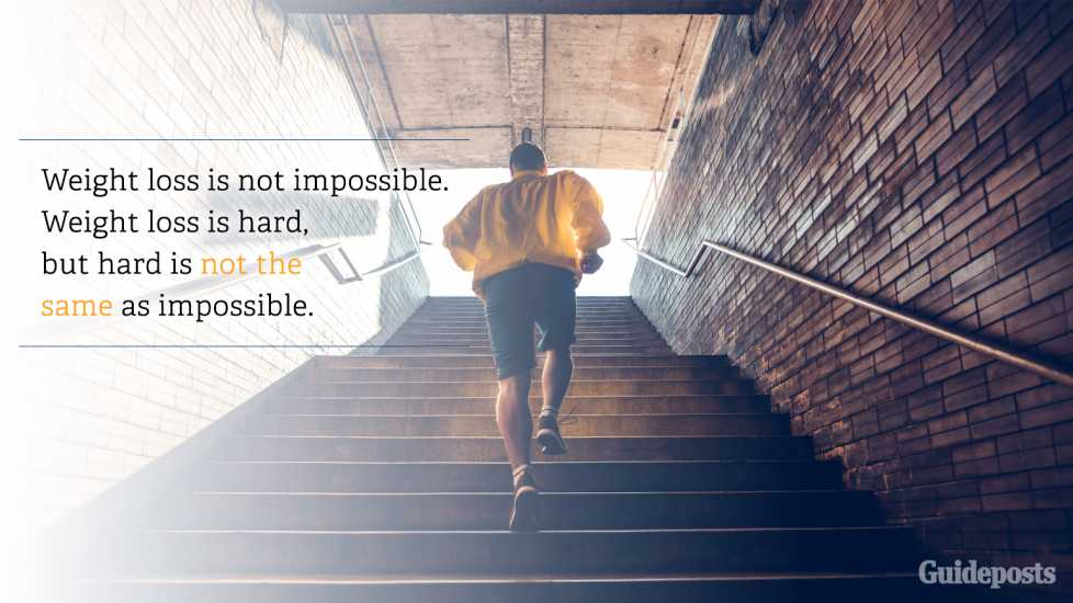 8. Weight loss is not impossible. Weight loss is hard, but hard is not the same as impossible.