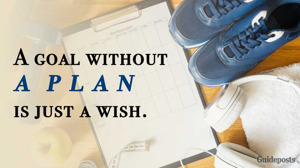4. A goal without a plan is just a wish.