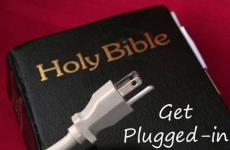 Holy Bible: Get Plugged In
