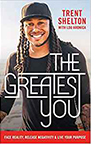 Trent Shelton's The Greatest You